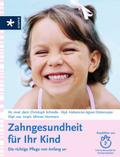 Zahngesundheit für Ihr Kind