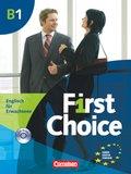First Choice: Kursbuch mit Phrasebook u. 2 Audio-CDs; Bd.B1