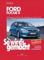 So wird's gemacht: Ford Focus II von 11/04 bis 3/11, Ford C-Max von 5/03 bis 11/10; 141