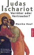 Judas Ischariot - Verräter oder Vertrauer?