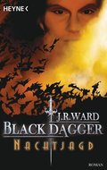 Black Dagger, Nachtjagd