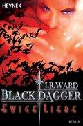 Black Dagger, Ewige Liebe