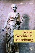 Antike Geschichtsschreibung