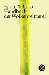 Schrott, Handbuch der Wolkenputzerei