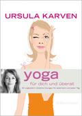 Yoga für dich und überall