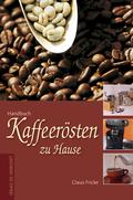 Handbuch Kaffeerösten zu Hause