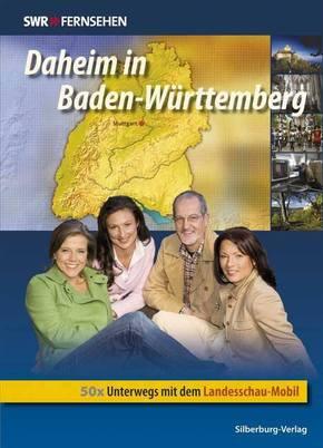 Daheim in Baden-Württemberg - Bd.1