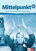 Mittelpunkt: Arbeitsbuch, m. Audio-CD; Bd.B2