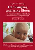 Der Säugling und seine Eltern