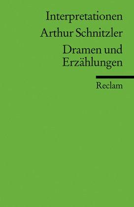 Arthur Schnitzler 'Dramen und Erzählungen'