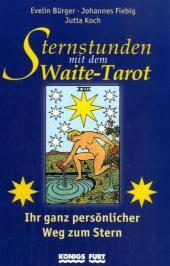 Sternstunden mit dem Waite-Tarot