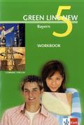 Green Line New, Ausgabe für Bayern: Workbook, 9. Schuljahr; Bd.5