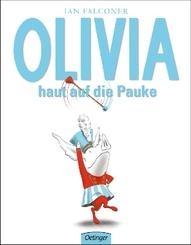 Olivia haut auf die Pauke