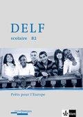 DELF scolaire - Prets pour l' Europe: Niveau A2, m. Audio-CD