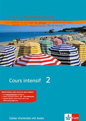 Cours intensif: Cahier d' activites, m. 2 Audio-CDs; Bd.2