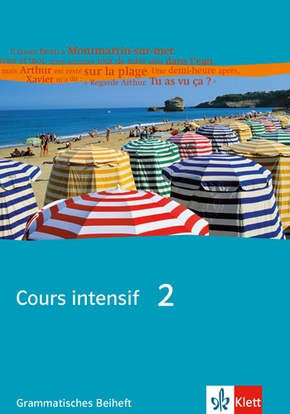 Cours intensif: Grammatisches Beiheft; 2