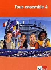 Tous ensemble, Ausgabe ab 2004: 4. Lernjahr, Schülerbuch; Bd.4
