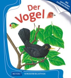 Der Vogel - Meyers Kinderbibliothek