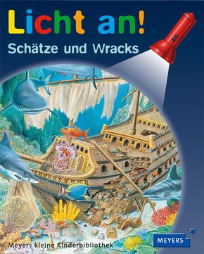 Licht an! : Schätze und Wracks; Bd.11