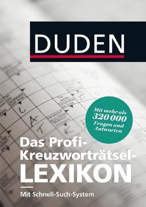 Duden - Das Profi-Kreuzworträtsel-Lexikon mit Schnell-Such-System