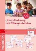 Praxisbuch Sprachförderung mit Bildergeschichten