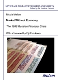 Market Without Economy - The 1998 Russian Financial Crisis