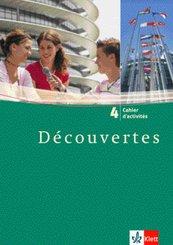 Découvertes: Cahier d'activites, 4. Lernjahr; Bd.4