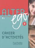 Alter ego: Cahier d'activités; Bd.3