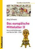 Das europäische Mittelalter - Bd.2