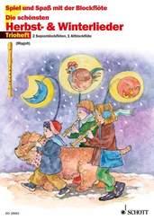 Die schönsten Herbst- & Winterlieder, für 2 Sopranblockflöten u. 1 Altblockflöte