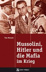 Mussolini, Hitler und die Mafia im Krieg
