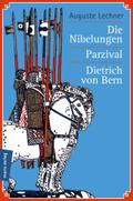Die Nibelungen - Parzival - Dietrich von Bern