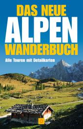 Das neue Alpenwanderbuch