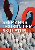 Seemanns Lexikon der Skulptur
