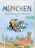 München, Stadtführer für Kinder