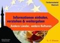 Informationen einholen, verstehen & weitergeben - Andere Länder, andere Kulturen
