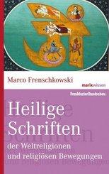 Heilige Schriften der Weltreligionen und religiösen Bewegungen