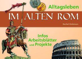 Alltagsleben im alten Rom