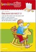 bambinoLÜK: Das kann ich mit 2 1/2; I can do this when I am two and a half; Dès 2 1/2 and j'y arrive; Esto puedo hacerlo a partir de