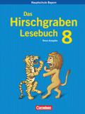 Das Hirschgraben Deutschbuch, Mittelschule Bayern: 8. Jahrgangsstufe, Schülerbuch