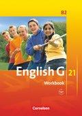 English G 21, Ausgabe B: 6. Schuljahr, Workbook mit Audios online; Bd.2