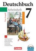 Deutschbuch, Gymnasium Allgemeine Ausgabe, Neue Ausgabe: 7. Schuljahr, Arbeitsheft m. CD-ROM