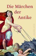 Die Märchen der Antike