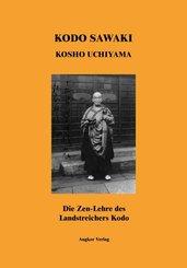 Die Zen-Lehre des Landstreichers Kodo