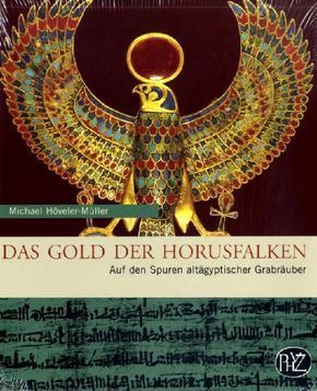 Das Gold der Horusfalken