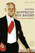 Kronprinz Rupprecht von Bayern