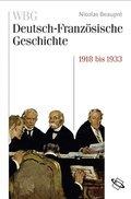 WBG Deutsch-Französische Geschichte: Das Trauma des großen Krieges 1918 bis 1933; Bd.8
