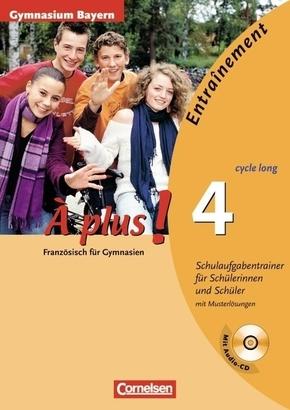À plus!: Schulaufgabentrainer (cycle long), m. Audio-CD (Für Bayern); Bd.4
