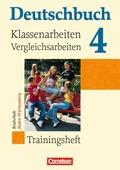 Deutschbuch, Realschule Baden-Württemberg: 8. Schuljahr, Trainingsheft für Klassenarbeiten und Vergleichsarbeiten; Bd.4
