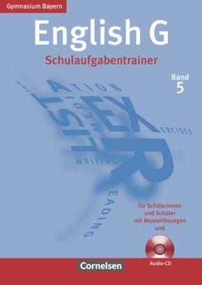 English G, Gymnasium Bayern, Neubearbeitung: 9. Jahrgangsstufe, Schulaufgabentrainer m. Audio-CD; Bd.5